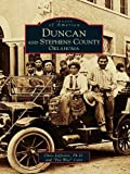 Duncan and Stephens County, Oklahoma (Images of America)