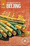 The Rough Guide to Beijing: (Travel Guide) (Rough Guide to...)