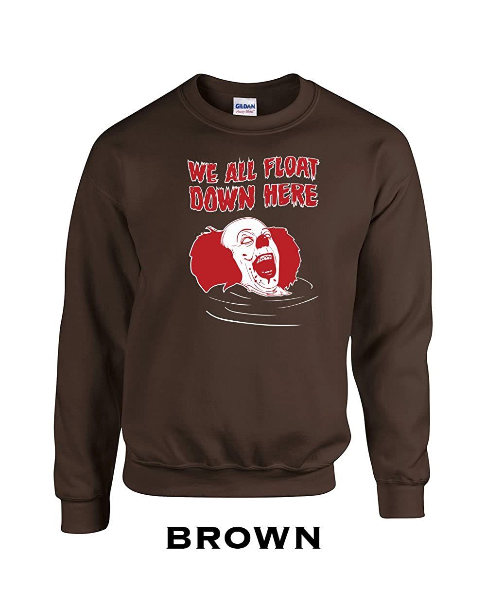 Swaffy Tees 344 We All Float Down Here Funny Adult Crew Sweatshirt