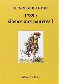 1789  silence aux pauvres!