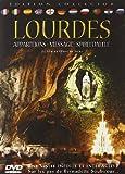Lourdes : apparition, message, spiritualit??