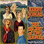 The Secret of Two Hawks | Kirby Jonas