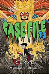 Case File 13 #4: Curse of the Mummy's Uncle Paperback