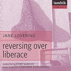 Reversing over Liberace