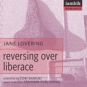 Reversing over Liberace Audiobook