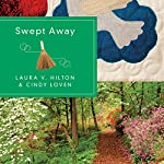 Swept Away | Laura V. Hilton,Cindy Loven