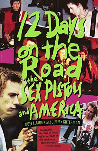 12 Days on the Road Sex Pistols Punk Band