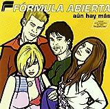 Aun Hay Mas by Formula Abierta