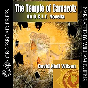The Temple of Camazotz - An O. C. L. T. Novella Audiobook