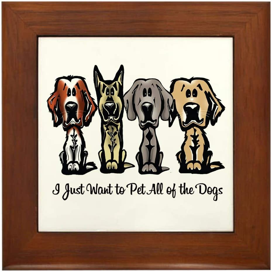 Decorative Tile Wall Hanging CafePress I Just Want to Pet All of The Dogs Framed Tile