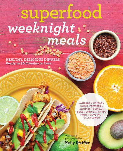 Superfood Weeknight Meals Healthy Delicious product image