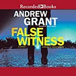 False Witness | Andrew Grant