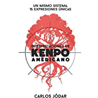 Interpretaciones de Kenpo Americano: Un mismo sistema, 15 expresiones únicas