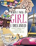 img - for When I Was A Girl... I Dreamed book / textbook / text book