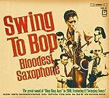 Swing To Bop