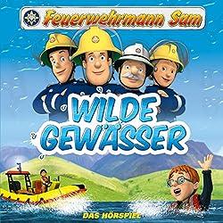 Wilde Gewässer (Feuerwehrmann Sam, Folgen 32-37)