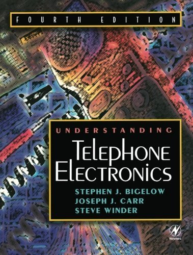 Understanding Telephone Electronics, Fourth Edition 4th edition by Carr, Joseph, Winder, Steve, Bigelow, Stephen (2001) Paperback ()