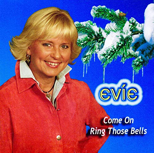 Evie Come on Ring Those Bells ()