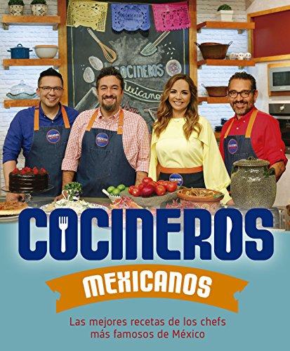 Cocineros mexicanos/ Mexican Cooks (Spanish Edition) by Varios Autores