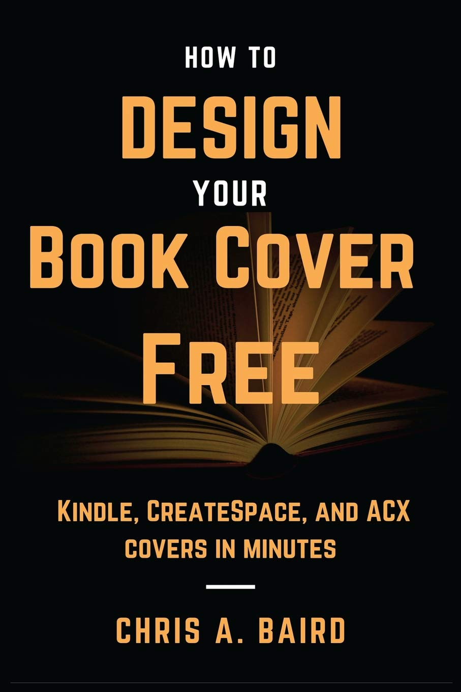How To Design Your Book Cover Free Make Your Kindle