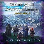 Benvari Mountains: Emerilia, Book 2 | Michael Chatfield