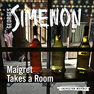 Maigret Takes a Room Audiobook
