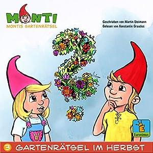 Montis Gartenrätsel im Herbst (Montis Gartenrätsel 3) Hörbuch