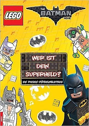 The LEGO Batman Movie. Wer ist Dein Superheld?: Ein Riesen ...