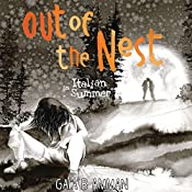 Out of the Nest: An Italian Summer: The Italian Saga, Book 2 | Gaia B. Amman