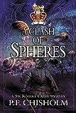 img - for A Clash of Spheres (Sir Robert Carey Series Book 8) book / textbook / text book