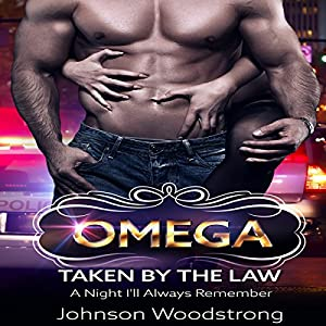 Omega: Taken by the Law Audiobook