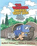 The Wonderful One-Eyed Teddy Bear: Kristi's Favorite Granddaddy Stories, Glen Robinson, 1481815865
