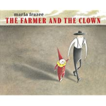 The Farmer and the Clown (Ala Notable Children's Books. Younger Readers (Awards))