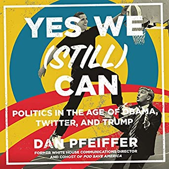 Amazon.com: Yes We (Still) Can: Politics in the Age of Obama ...
