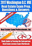 2017 Washington D.C. VUE Real Estate Exam Prep Questions and Answers: Study Guide to Passing the Salesperson Real Estate License Exam Effortlessly