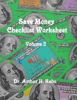 Save Money Checklist Worksheet - Volume 2 by [Kebo, Dr. Arthur H.]