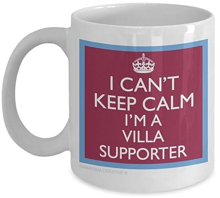 I Can t Keep Calm I m an Aston Villa Supporter Novelty Fun Mug