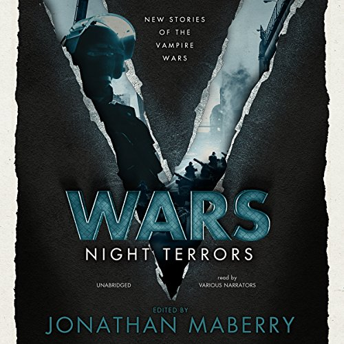 V Wars: Night Terrors: New Stories of the Vampire Wars
