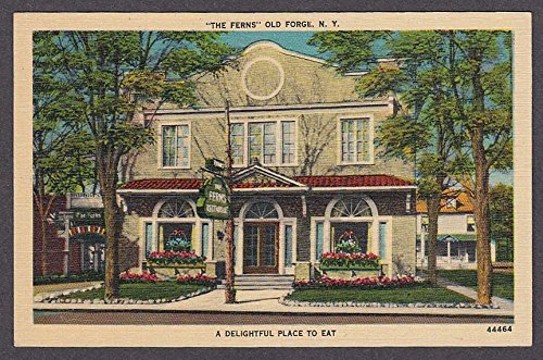 The Ferns Old Forge NY Delightful Place to Eat postcard 1930s