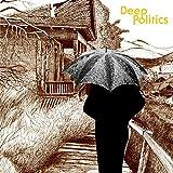 Deep Politics [12 inch Analog]