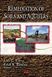 Remediation of Soils and Aquifers, Luis G. Torres and Erick R. Bandala, 1607413728