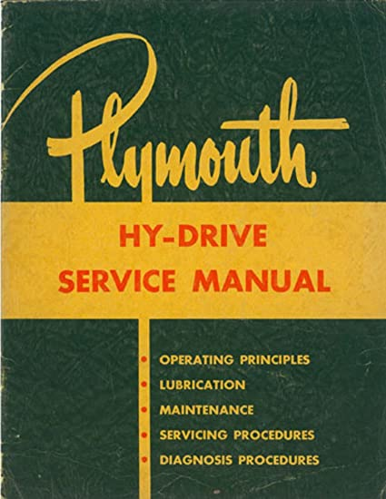 amazon com: bishko automotive literature 1953 plymouth hy drive transmission  shop service repair manual book engine oem: automotive