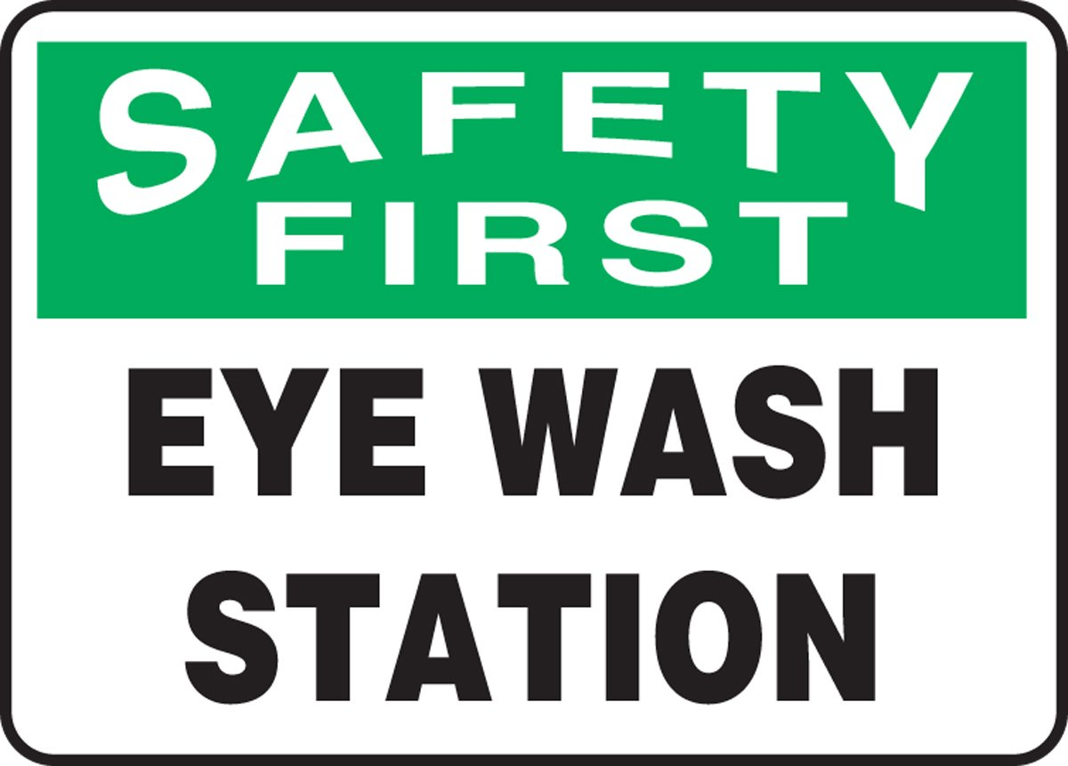 7 x 10 Inches AccuformSafety First Eye Wash Station Safety Sign Aluma-Lite MFSD981XL