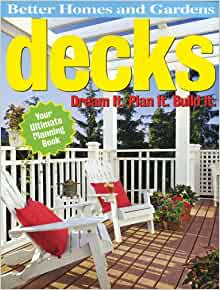 Decks Dream It Plan It Build It Better Homes Gardens