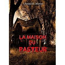 La maison du pasteur (French Edition)