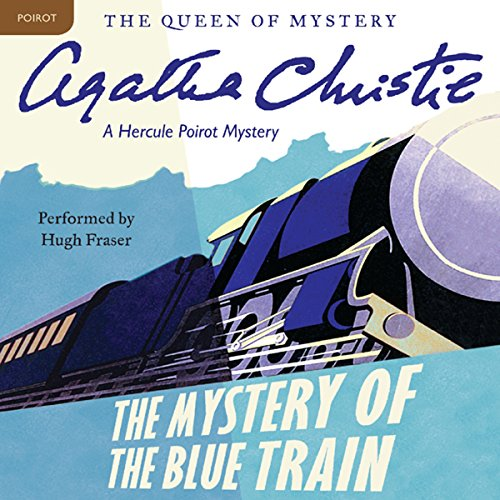 The Mystery of the Blue Train: A Hercule Poirot Mystery Audiobook [Free Download by Trial] thumbnail