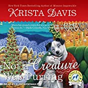 Not a Creature Was Purring: Paws & Claws Mystery Series, Book 5 | Krista Davis
