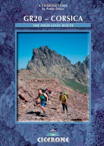 GR20: Corsica: The High-level route (Cicerone Guides) [Turtleback] [2010] 2 Ed. Paddy Dillon ebook