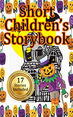 Short Children's Storybook: 17 Assorted Stories to Read with Kids at Halloween (Trick-or-Treat, Kids Story Bundle, Children's Series, Spooky, Scary, Funny) ()
