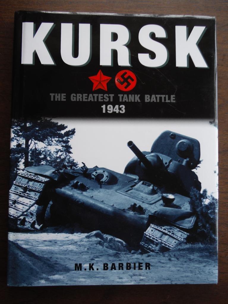 Kursk: The Greatest Tank Battle 1943 pdf epub